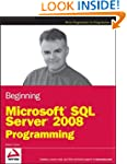Beginning Microsoft SQL Server 2008 P...
