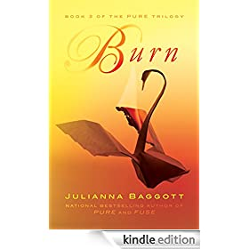 Burn (The Pure Trilogy)