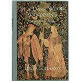 In a Dark Wood Wandering/a Novel of the Middle Ages (0897333365) by Hella S. Haasse