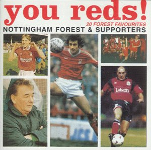 Nottingham Forest FC: You Reds! 20 Forest Favourites