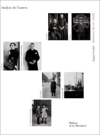 August Sander : Hommes du XXe siècle - Analyse de l'oeuvre