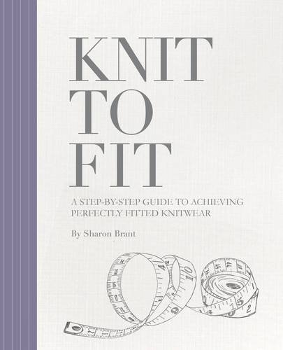Knit to Fit: A Step-by-Step Guide to Achieving Perfectly Fitted Knitwear