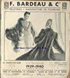 CATALOGUE DE MODE - F. BARDEAU ET CIE - CATALOGUE - VETEMENTS ET CRAVATES FOURRURE....