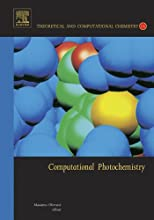 Computational Photochemistry Theoretical and Computational Chemistry