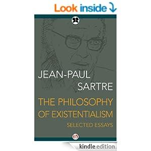 sartres existentialist philosophy essay