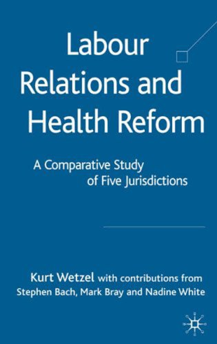 Labour Relations And Health Reform: A Comparitive Study Of Five Jurisdictions front-449389