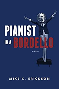 Pianist In A Bordello by Mike Erickson ebook deal