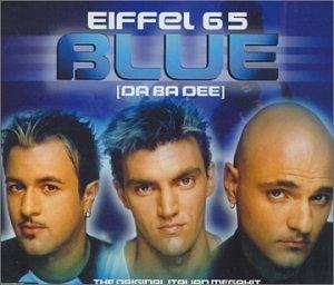 Eiffel 65 - Blue [Da Ba Dee] - Zortam Music