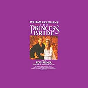 The Princess Bride | [William Goldman]