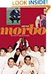 Morbo - The Story of Spanish Football