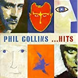 Hits ~ Phil Collins