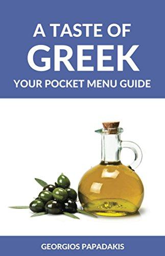 A Taste of Greek: Your Pocket Menu Guide by Georgios Papadakis