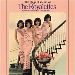 The Elegant Sound of the Royalettes