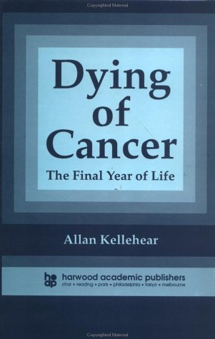 Dying of Cancer: The Final Year of Life