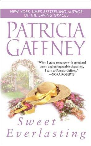 Sweet Everlasting, Patricia  Gaffney