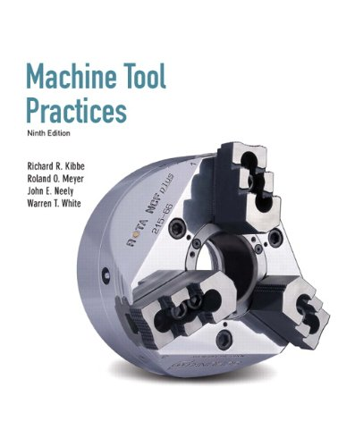 Machine Tool Practices (9th Edition) - Prentice Hall - 0135015081 - ISBN:0135015081