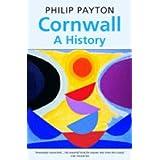 Cornwall: A Historyby Philip Payton