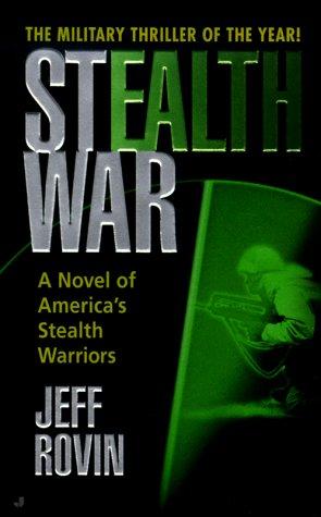 Stealth War, JEFF ROVIN