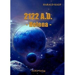 2122 A.D. Helena (Neuland Saga)