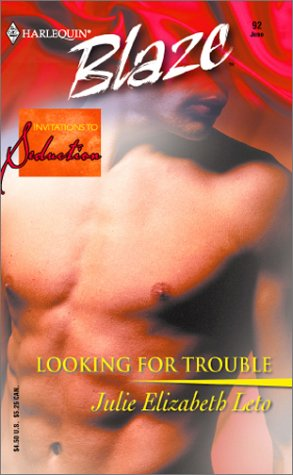 Image of Looking for Trouble: Invitations to Seduction (Harlequin Blaze, 92)
