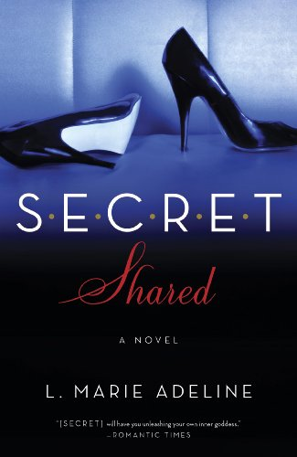 SECRET Shared: A SECRET Novel by L. Marie Adeline