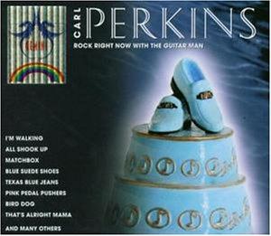 Carl Perkins - Rock Right Now With the Guitar - Zortam Music