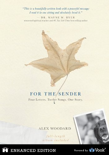 For The Sender: Four Letters. Twelve Songs. One Story by Alex Woodard ebook deal