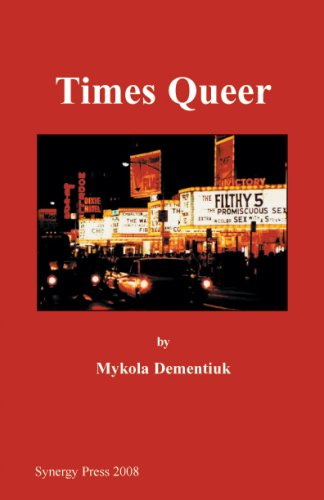 Times Queer: Mykola Dementiuk: 9780975858110: Amazon.com: Books