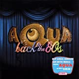 Back to the 80'sby Aqua