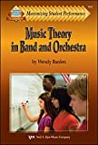 Music Theory in Band and Orchestra (Maximizing Student Performance)