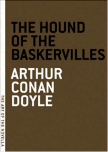 The Hound of the Baskervilles (The Art of the Novella)
