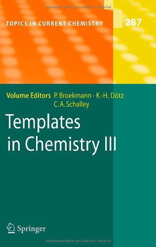 Templates in Chemistry III: Pt. 3 (Topics in Current Chemistry)
