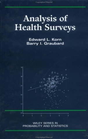 Analysis of Health Surveys (Wiley Series in Survey...