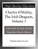 img - for Charles O'Malley, The Irish Dragoon, Volume 1 book / textbook / text book