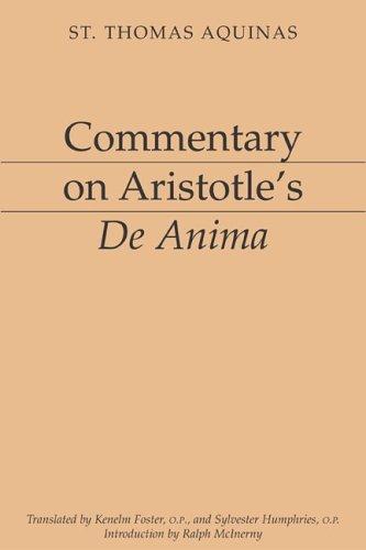 Commentary on Aristotle's De Anima, THOMAS AQUINAS, SILVESTER HUMPHRIES