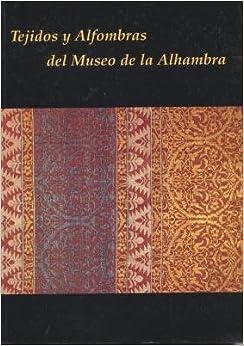 Tejidos y Alfombras del Museo de La Alhambra: Palacio de Carlos V
