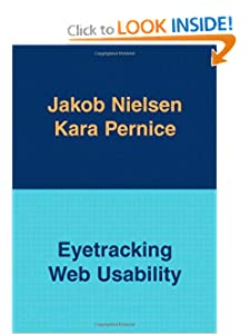 Eyetracking Web Usability Jakob Nielsen and Kara Pernice