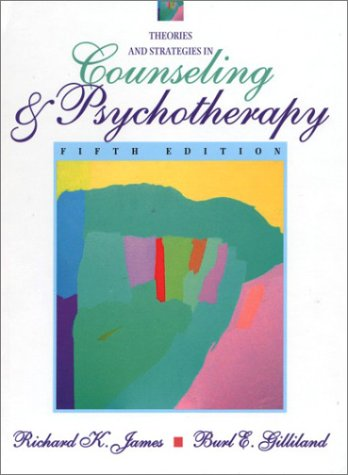 Theories and Strategies in Counseling and Psychotherapy...
