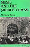 img - for Music and the middle class: The social structure of concert life in London, Paris, and Vienna book / textbook / text book