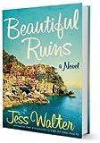 Beautiful Ruins: BEAUTIFUL RUIN:by Jess Walter HC