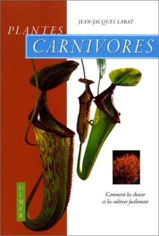 EPUB Livre] Plantes carnivores : Comment les choisir et les cultiver ...