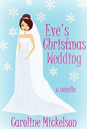 eves-christmas-wedding-a-christmas-central-romantic-comedy-novella-english-edition