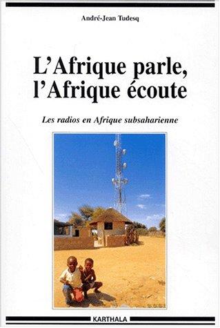 lafrique-parle-lafrique-ecoute-les-radios-en-afrique-subsaharienne