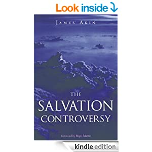 James Akin _The Salvation Controversy_ book cover, Kindle edition.