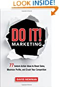 #2: Do It! Marketing: 77 Instant-Action Ideas to Boost Sales, Maximize Profits, and Crush Your Competition