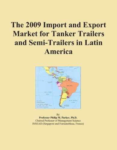 The 2009 Import and Export Market for Tanker Trailers and Semi-Trailers in Latin America
