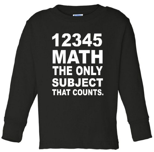 12345 Math The Only Subject That Counts Toddler Long Sleeve T-Shirt