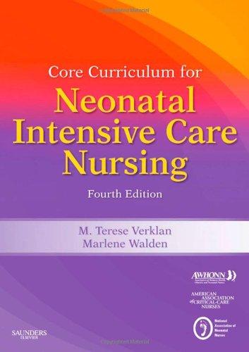 Core Curriculum for Neonatal Intensive Care Nursing