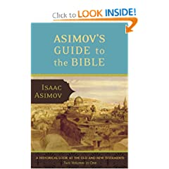 Asimov's Guide to the Bible  A Historical Look at the Old and New Testaments