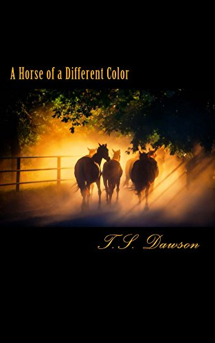 A Horse of a Different Color: The Second Book in The Wrightsboro Hunt Series